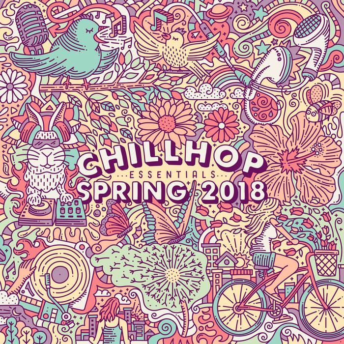 Chillhop Essentials - Spring 2018