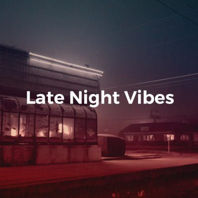 Late Night Vibes | Chillhop.com