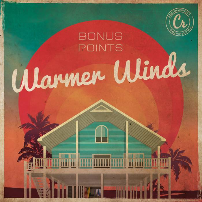 Warmer Winds | Chillhop.com