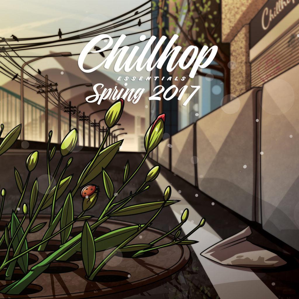 Chillhop Essentials Spring 2017   Chillhop.com