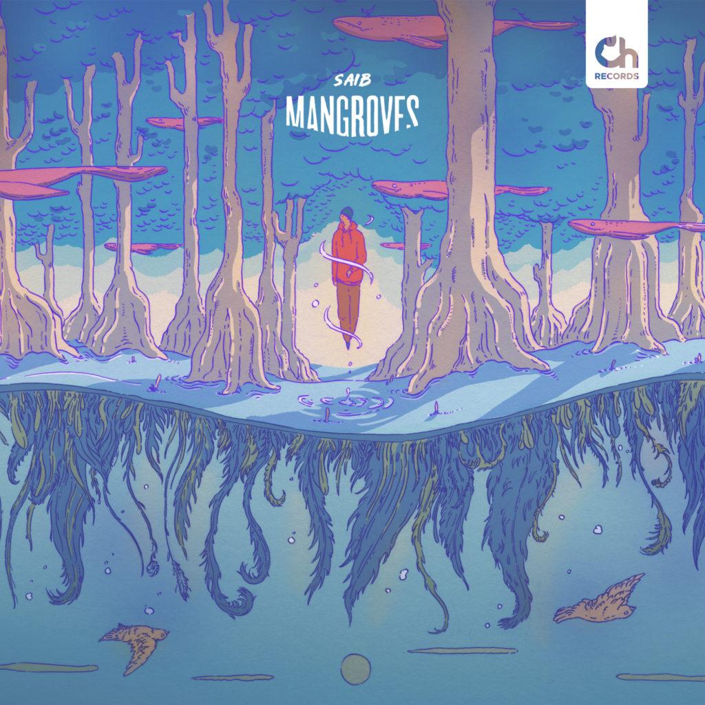 Mangroves | Chillhop.com